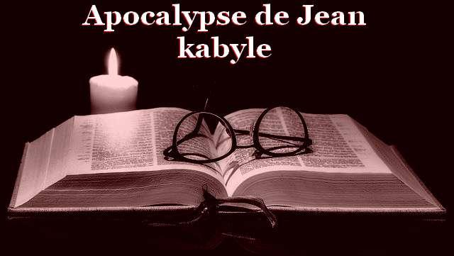 Apocalypse de Jean kabyle