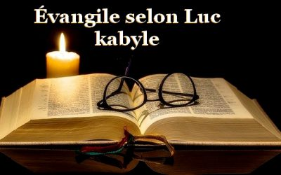 Évangile selon l'apôtre Luc en langue Kabyle